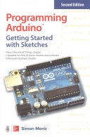 Programming Arduino  Getting Started with Sketches  Second Edition