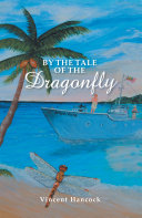 By the Tale of the Dragonfly [Pdf/ePub] eBook