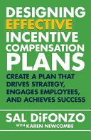 Designing Effective Incentive Compensation Plans