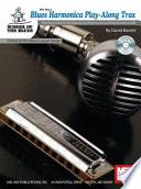 Blues Harmonica Play Along Trax Book PDF