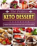 The Perfect Keto Dessert Cookbook Book PDF
