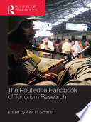 """The Routledge Handbook of Terrorism Research"" by Alex P. Schmid"