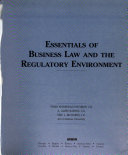 Essentials of Business Law and the Regulatory Environment