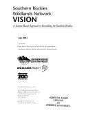 Southern Rockies Wildlands Network Vision Book