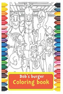 Bobs Burger Coloring Book Book