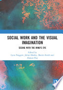 Social Work and the Visual Imagination