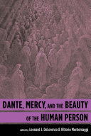 Dante, Mercy, and the Beauty of the Human Person