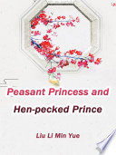 Peasant Princess and Hen pecked Prince Book
