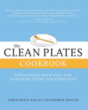 The Clean Plates Cookbook
