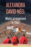 Mistici și magicieni în Tibet