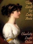 Three Lords for Lady Anne