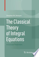 The Classical Theory of Integral Equations