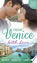 From Venice With Love  Secrets of Castillo del Arco  Bound by his Ring  Book 1    From Venice with Love   Pregnant by Morning