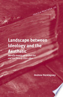 Landscape between Ideology and the Aesthetic