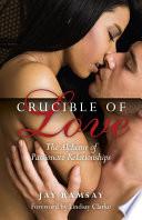 Crucible of Love