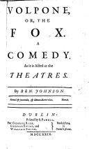 Volpone; or, The fox. Catiline his conspiracy. Bartholomew Fair. Sejanus his fall