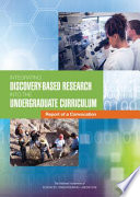 Integrating Discovery Based Research into the Undergraduate Curriculum
