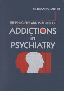 The Principles And Practice Of Addictions In Psychiatry Book PDF