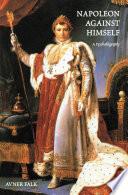 Napoleon Against Himself
