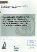 Ranking and Prioritizing the Deployment of Community scale Energy Measures Based on Their Indirect Effects in California s Climate Zones