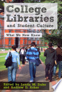 College Libraries and Student Culture Book