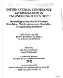 International Conference on Simulation in Engineering Education  January 17 20  1993  Hyatt Regency La Jolla  La Jolla  California
