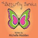 The Butterfly Garden Book