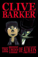 Clive Barker's the Thief of Always image