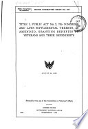 Title I, Public Act No. 2, 73d Congress, and Laws Supplemental Thereto, as Amended, Granting Benefits to Veterans and Their Dependents