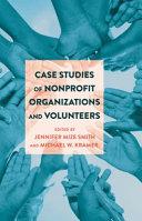 Case Studies of Nonprofit Organizations and Volunteers