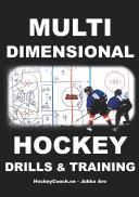 Multidimensional Hockey Drills and Training