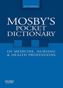 Mosby's Pocket Dictionary of Medicine, Nursing & Health Professions - E-Book