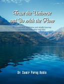 Trust the Universe and Go with the Flow Book PDF
