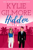 Hidden Hollywood  A Mistaken Identity Romantic Comedy  Happy Endings Book Club  Book 1  A FREE Romantic Comedy