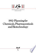 1992 Planning For Chemicals Pharmaceuticals And Biotechnology Book PDF