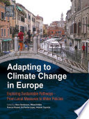 Adapting to Climate Change in Europe Book
