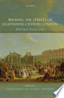Walking the Streets of Eighteenth-Century London