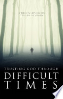 Trusting God Through Difficult Times