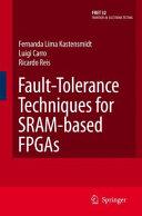 Fault-Tolerance Techniques for SRAM-Based FPGAs