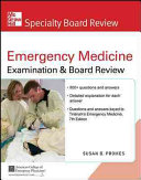 McGraw Hill Specialty Board Review Tintinalli s Emergency Medicine Examination and Board Review 7th edition