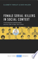 Female Serial Killers In Social Context