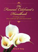 The Funeral Celebrant s Handbook