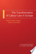 The Transformation Of Labour Law In Europe