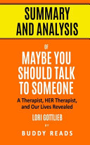 Summary and Analysis of Maybe You Should Talk to Someone Pdf/ePub eBook