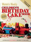 Australian Women s Weekly Children s Birthday Cake Book