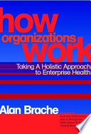 How Organizations Work