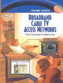 Broadband Cable TV Access Networks