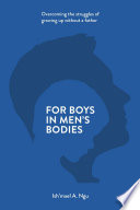 For Boys in Men s Bodies