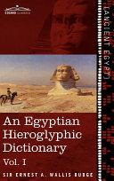 An Egyptian Hieroglyphic Dictionary Pdf/ePub eBook