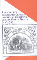 Letters from Nineteenth century Children to Robert Merry s Museum Magazine